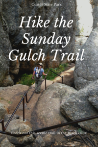 Click here for detailed info on this beautiful hike at Custer State Park, in the Black Hills!