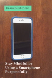 Do you find yourself constantly reaching for your phone? Read on for ways to be more mindful and use your smartphone purposefully.