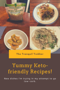 In this post I share some Keto-friendly recipes we've been trying and discuss some side effects I've notice from going low-carb.