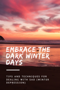 Do you struggle with SAD (Seasonal Affective Disorder) during the winter months? Read on for some tools and techniques I use to control my symptoms.