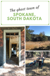 Looking for a cool ghost town to visit in the Black Hills? In this post I'll offer some tips on how to find one that is easy to reach, Spokane, SD!