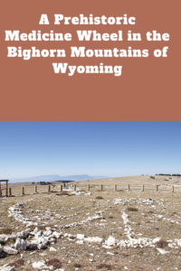 Are you looking for a REALLY unique place to visit? Check out this prehistoric Medicine Wheel, in the northern Bighorn Mountains of Wyoming!
