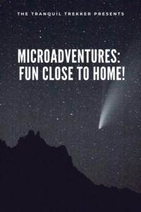 Looking for something fun to do close to home? Why not try out a microadventure and enjoy some hidden gems in your local area!