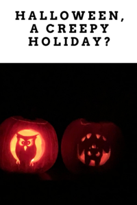 It's Halloween! In this post I'll discuss my thoughts on this fun holiday, and explain how some of its quirky traditions came to be.